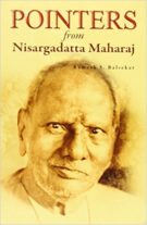 Pointers from Nisargadatta Maharaj
