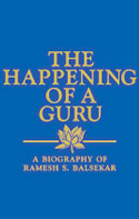 the happening of a guru