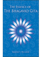the essence of the bhagwad gita